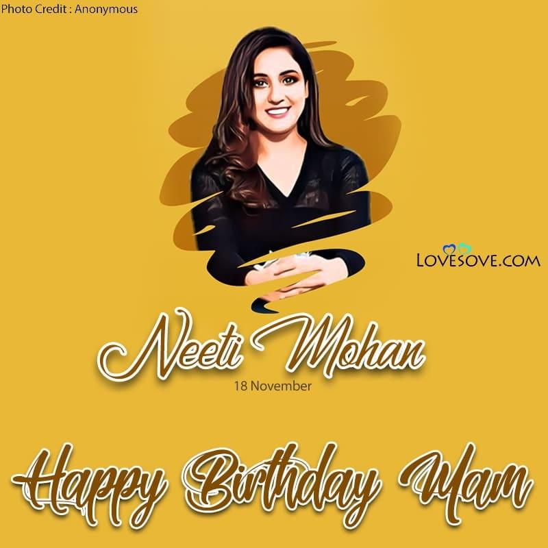 Happy Birthday Neeti Mohan, Neeti Mohan Happy Birthday, Birthday Wishes For Neeti Mohan, Birthday Status To Neeti Mohan, Neeti Mohan Birthday Wishes,