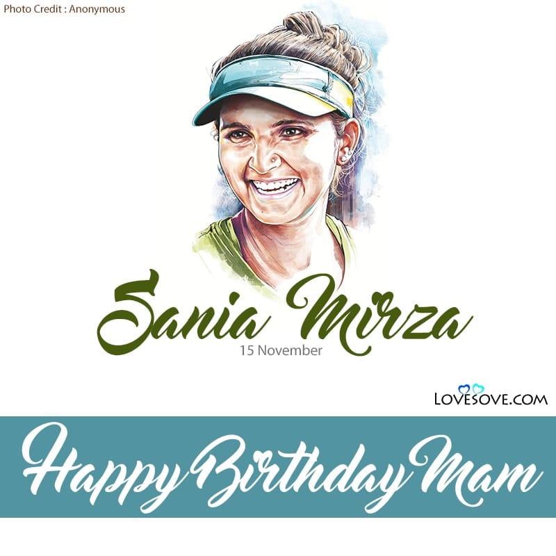 Happy Birthday Sania Mirza, Sania Mirza Happy Birthday, Birthday Wishes For Sania Mirza, Birthday Status To Sania Mirza, Sania Mirza Birthday Wishes,