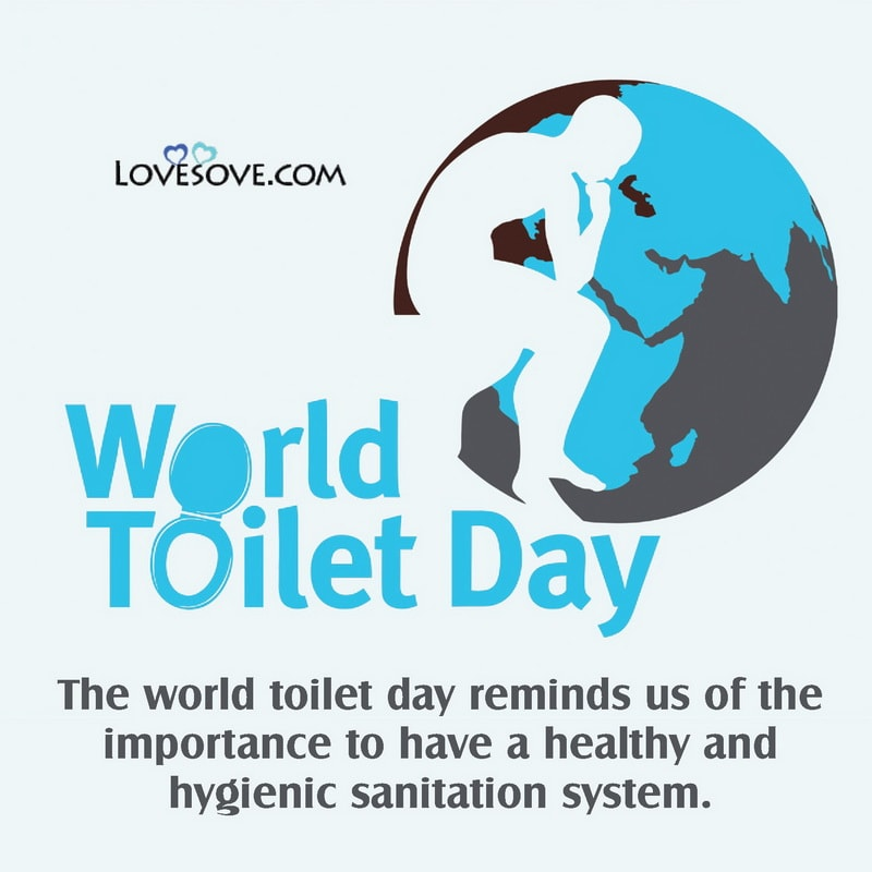 World Toilet Day, World Toilet Day Facts, Quotes On World Toilet Day, World Toilet Day Photos,