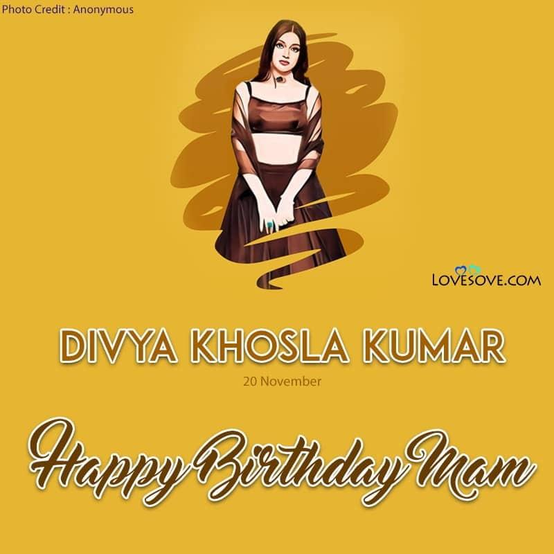 Divya Khosla New Song Lyrics, Happy Birthday Divya Khosla, Divya Khosla Happy Birthday, Birthday Wishes For Divya Khosla, Birthday Status To Divya Khosla, Divya Khosla Birthday Wishes, Divya Khosla Kumar Dialogues,