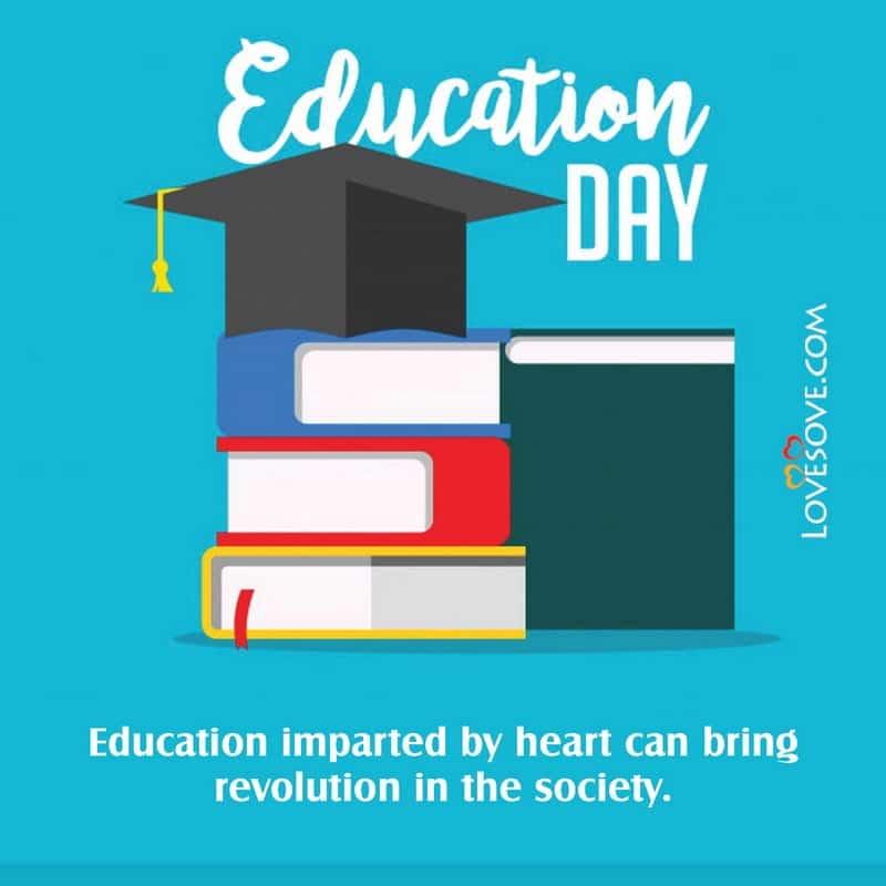National Education Day, National Education Day Poster, National Education Day Images, Quotes On National Education Day, National Education Day Slogan, Slogan For National Education Day,