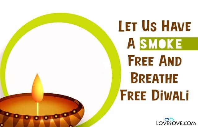 Pollution Free Diwali Slogans, Pollution Free Diwali Quotes, Article On Pollution Free Diwali, Pollution Free Diwali Images, Images Of Pollution Free Diwali,