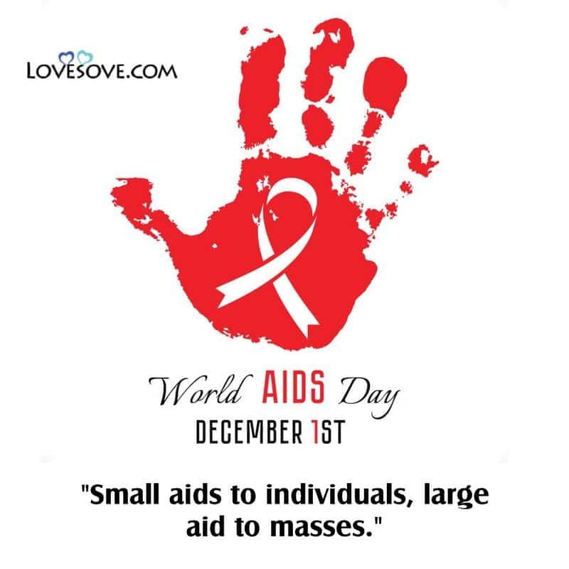 World Aids Day, World Aids Day Message, World Aids Day Wishes, World Aids Day Greetings, World Aids Day Quotes With Images, World Aids Day Pics And Quotes,