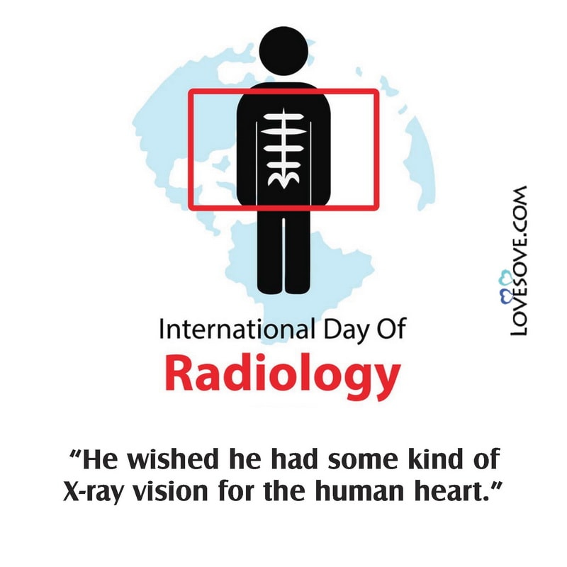 World Radiology Day Quotes, World Radiology Day, World Radiology Day Images,