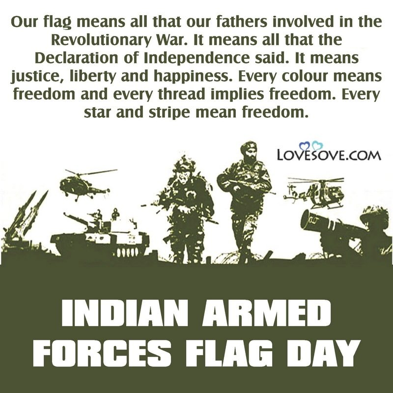 Indian Armed Forces Flag Day Quotes, Messages, Theme & Slogan, Indian Armed Forces Flag Day Quotes, armed forces flag day quotes lovesove