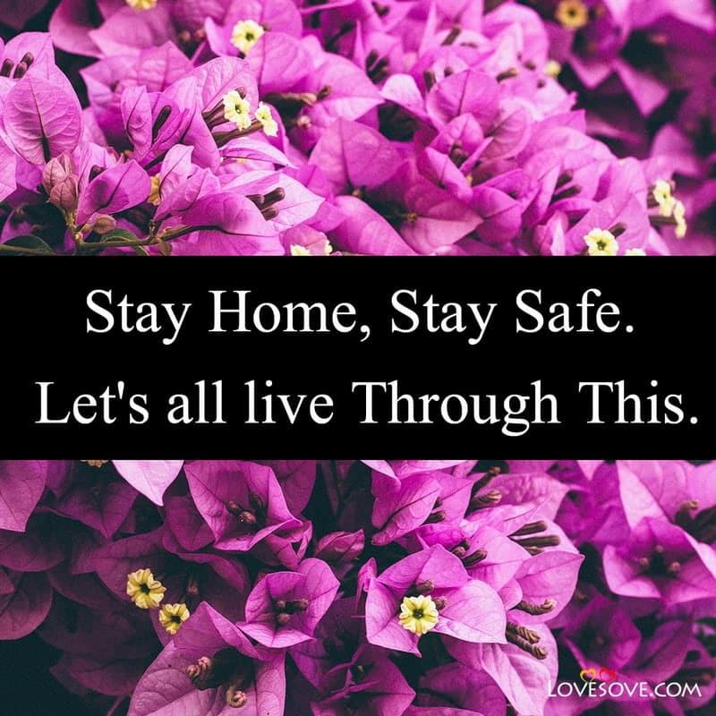 Stay Home Stay Safe Message, Stay Home Stay Safe Pic,