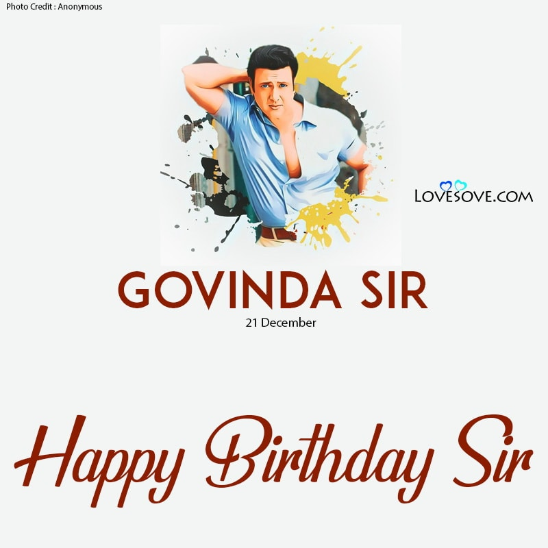 Happy Birthday Govinda, Happy Birthday Govinda Sir, Happy Birthday Govinda Bhai, Happy Birthday Govinda Image, Happy Birthday Govinda Bhaiya, Happy Birthday Govinda Pic, Happy Birthday Govinda Photo, Happy Birthday Govinda Image, Govinda Ka Happy Birthday, Govinda Happy Birthday To U,