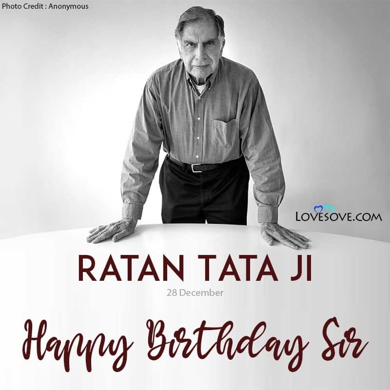 Ratan Tata Best Lines, Ratan Tata Thoughts, Happy Birthday Ratan Tata, Happy Birthday To Ratan Tata, Happy Birthday Ratan Tata Images, Happy Birthday Ratan Tata Sir,