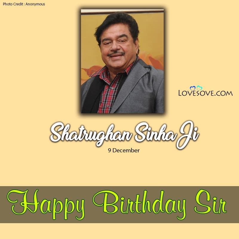 Mere Apne Shatrughan Sinha Dialogue, Happy Birthday Shatrughan Sinha, Birthday Wishes For Shatrughan Sinha, Shatrughan Sinha Haappy Birthday, Shatrughan Sinha Birthday Wishes,