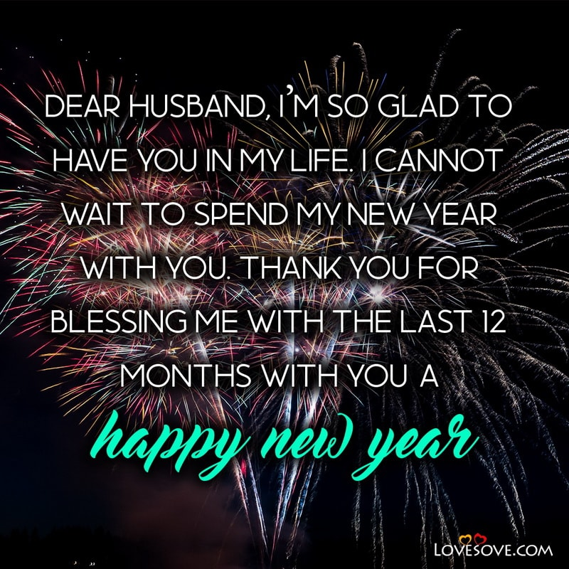 New Year Wishes For Loved One, Romantic New Year Wishes For Boyfriend, Happy New Year Wishes Messages For Girlfriend,