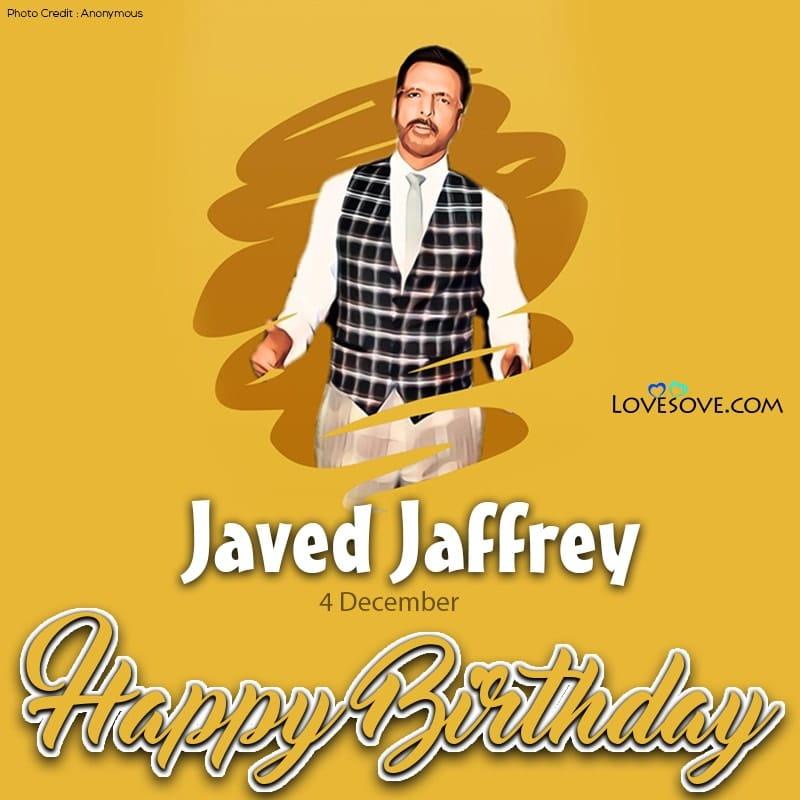 Javed Jaffrey Dialogue, Javed Jaffrey Dialogues Salaam Namaste, Happy Birthday Javed Jaffrey, Javed Jaffrey Happy Birthday, Birthday Wishes For Javed Jaffrey, Birthday Status To Javed Jaffrey,