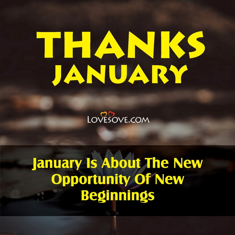 Thanks January Status, Quotes About January, Quotes For January, Best January Quotes, Thanks January Wishes, Welcome January Status Images