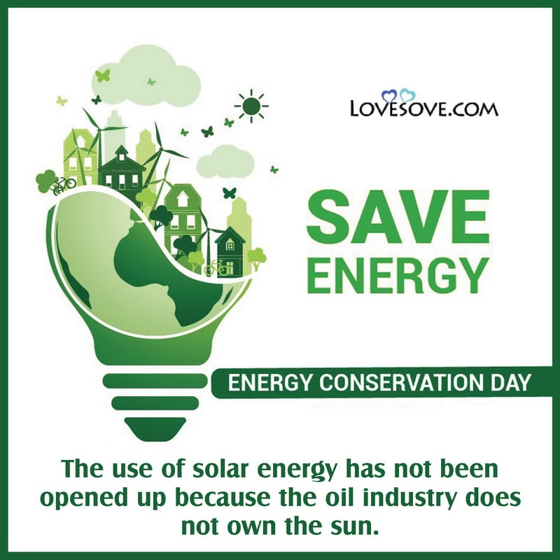 National Energy Conservation Day, National Energy Conservation Day Quotes, 14 December National Energy Conservation Day, National Energy Conservation Day Slogans,