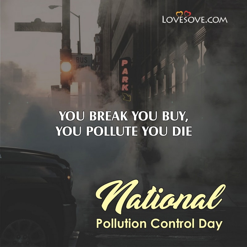National Pollution Control Day, National Pollution Control Day Theme, National Pollution Control Day India, National Pollution Control Day Pic,