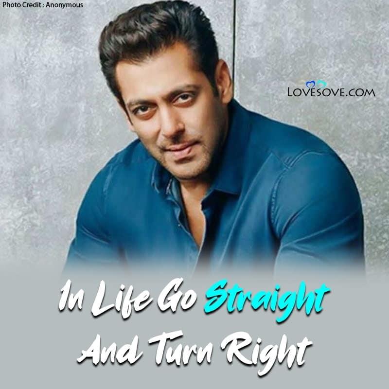 Salman Khan Hit Dialogues Quotes Happy Birthday Salman Bhai Jruri nhi jo khusi de usi se mohabbat ho pyar to aksar dil todne wale se bhi ho jaate ha. quotes happy birthday salman bhai