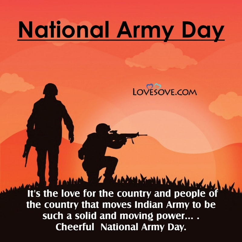 Indian Army Day Quotes Images, Quotes For Indian Army Day, Indian Army Day Best Quotes, Indian Army Day Quotes In English,