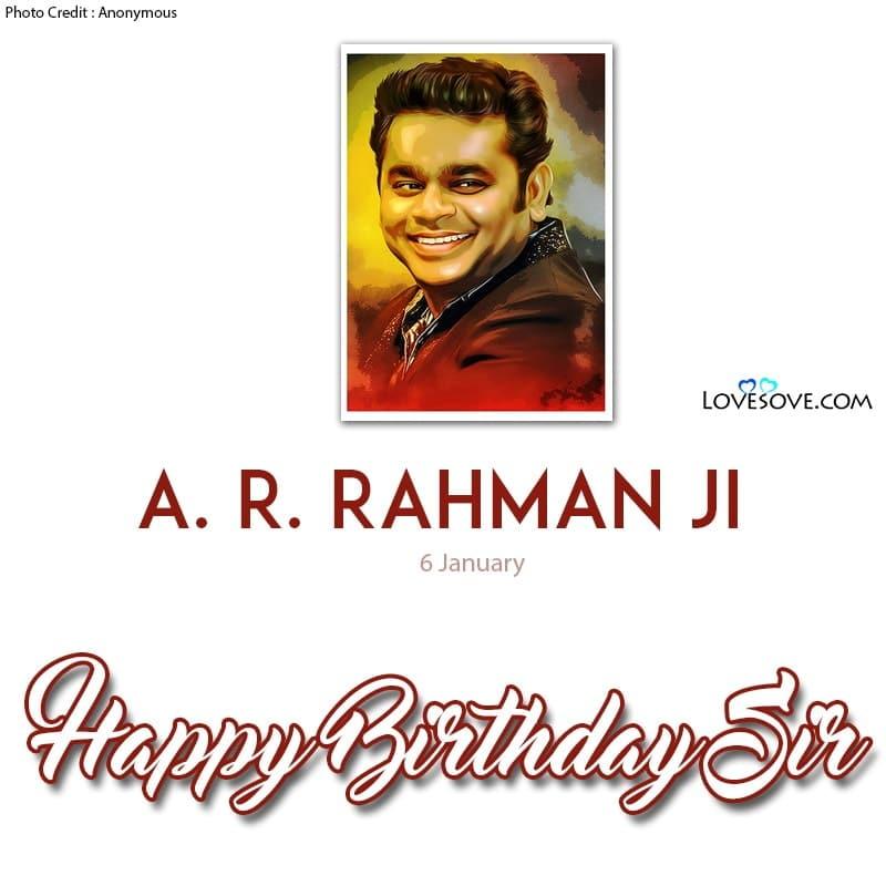 Tere Bina A. R. Rahman Song Lyrics, Happy Birthday A. R. Rahman, A. R. Rahman Happy Birthday, A. R. Rahman Birthday Wishes, Birthday Wishes For A. R. Rahman,