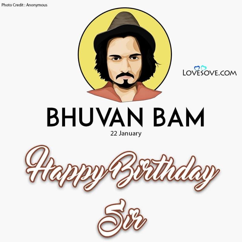 Happy Birthday Bhuvan Bam, Bhuvan Bam Birthday Wishes, Birthday Wishes For Bhuvan Bam, Bhuvan Bam Happy Birthday,
