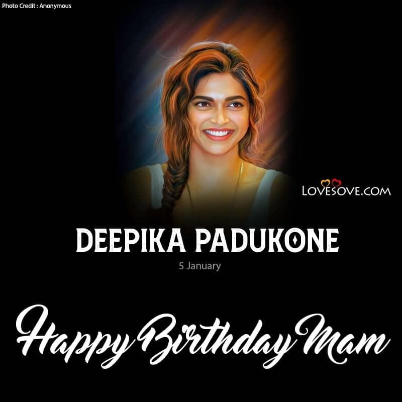 Happy Birthday Deepika Padukonek, Deepika Padukone Happy Birthday, Deepika Padukone Birthday Wishes, Birthday Wishes For Deepika Padukone,