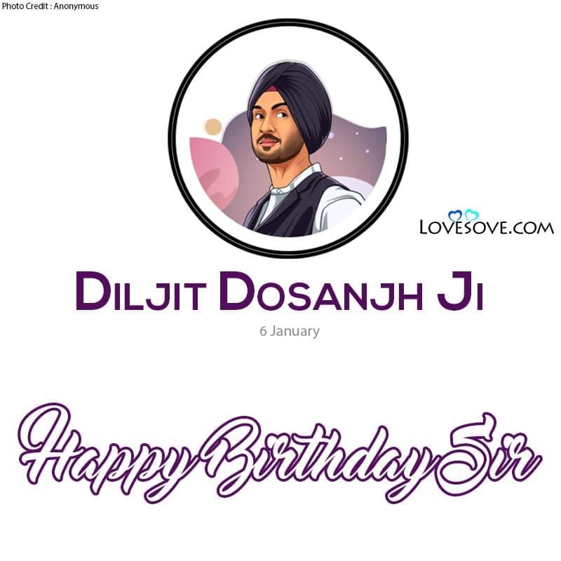 Diljit Dosanjh Tere Happy Birthday, Tera Happy Birthday Ni Diljit Dosanjh, Happy Birthday Diljit Dosanjh Status, Birthday Wihes For Diljit Dosanjh, Diljit Dosanjh Birthday Wishes,