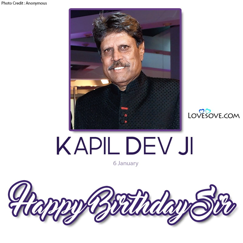 Happy Birthday Kapil Dev, Kapil Dev Happy Birthday, Kapil Dev Birthday Wishes, Birthday Wishes For Kapil Dev,