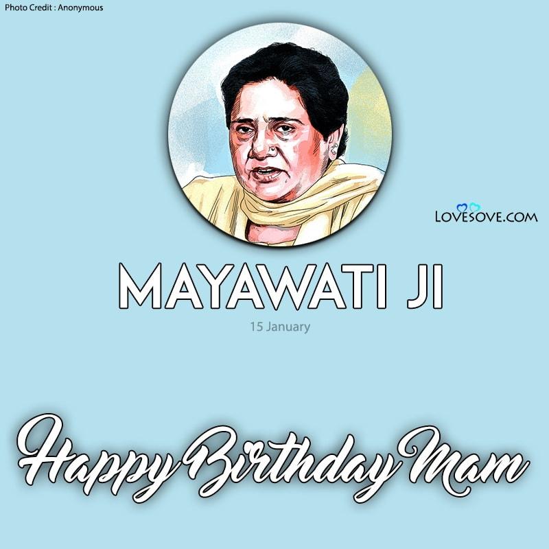 Happy Birthday Mayawati, Mayawati Ka Happy Birthday, Happy Birthday Mayawati Ji, Birthday Wishes For Mayawati Ji, Birthday Status To Mayawati Ji, Best Mayawati Quotes,