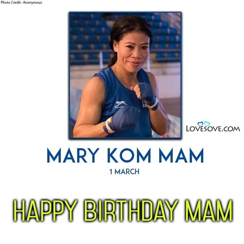 Happy Birthday Mary Kom, Birthday Wishes For Mary Kom, Mary Kom Birthdy Wishes,