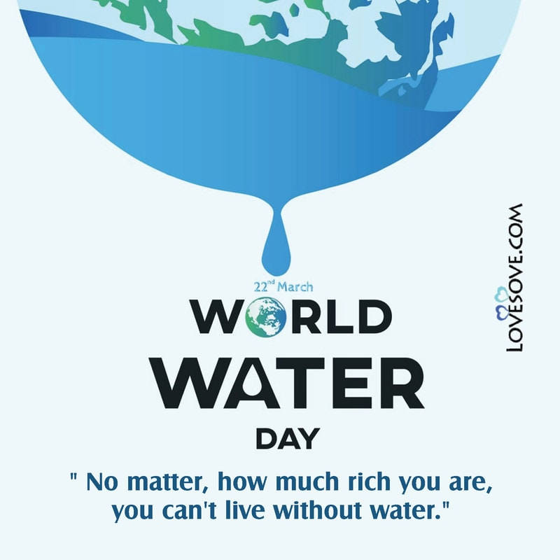World Water Day Quotes, Slogans Images, World Water Day 2021 Quotes, happy world water day march lovesove