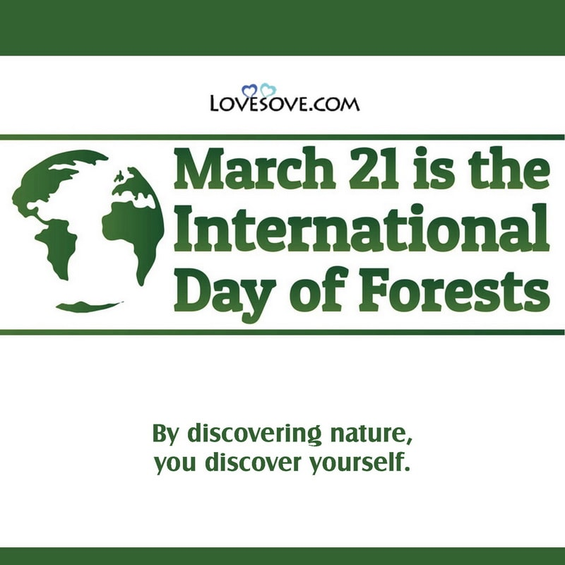 International Day of Forests Wishes, International Day of Forests Quotes, International Day of Forests Motivational Quotes, International Day of Forests Best Quotes,
