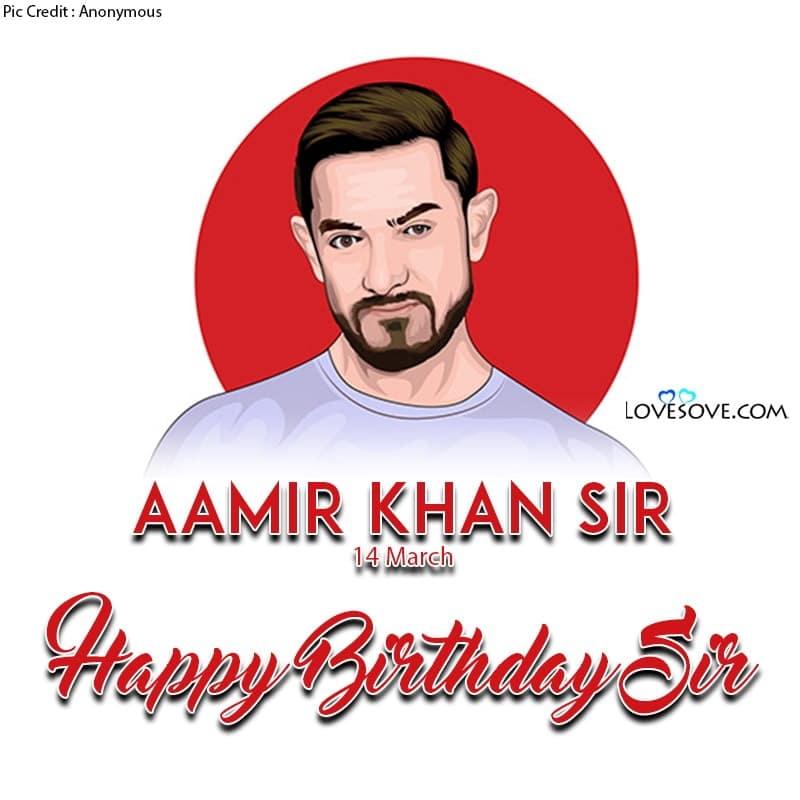 Aamir Khan Romantic Dialogue, Happy Birthday Aamir Khan, Aamir Khan Birthday Wishes, Aamir Khan Happy Birthday,