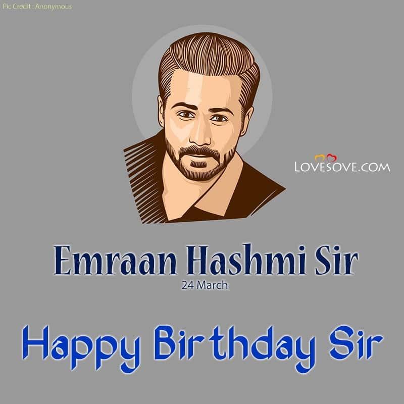 Emraan Hashmi Happy Birthday, Emraan Hashmi Birthday Wishes, Happy Birthday Emraan Hashmi,