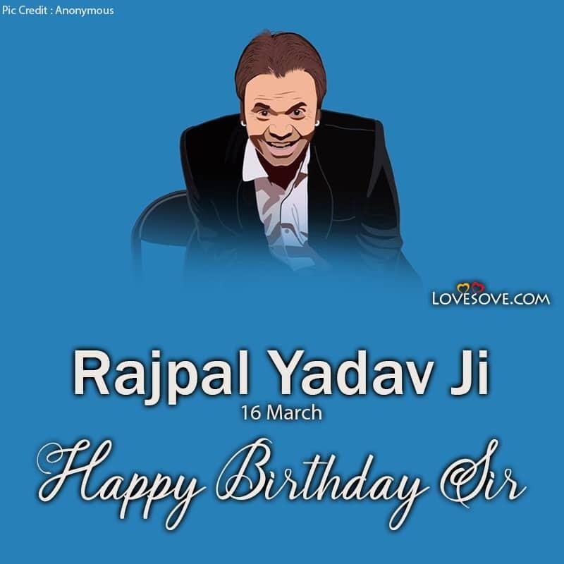Happy Birthday Rajpal Yadav, Rajpal Yadav Birthday Wishes, Rajpal Yadav Happy Birthday, Birthday Wishes For Rajpal Yadav,