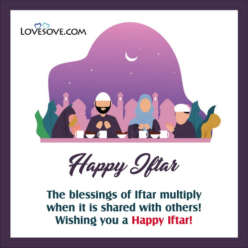 Blessing Iftar Wishes, Ramadan Iftar Wishes, Iftar Prayer Wishes, Iftar Wishes For Boyfriend,