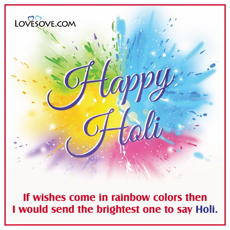 holi messages 2021, holi celebration messages, holi love messages, holi text messages in hindi, holi messages for husband,