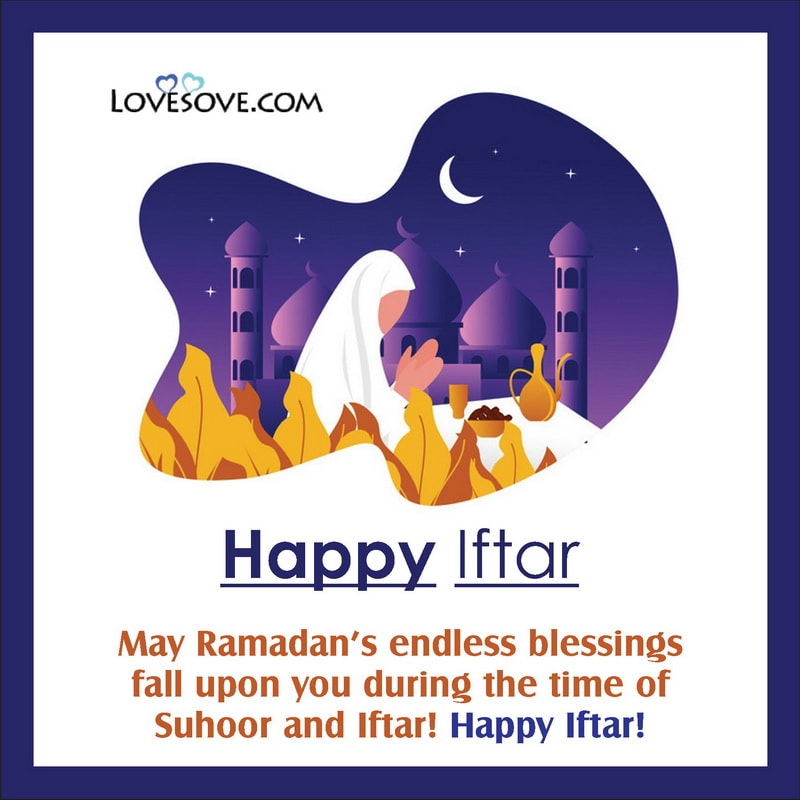 Iftar Mubarak Wishes, Iftar Wishes For Girlfriend, Iftar Wishes Images, Iftar Wishes To Her, Iftar Messages Wishes,