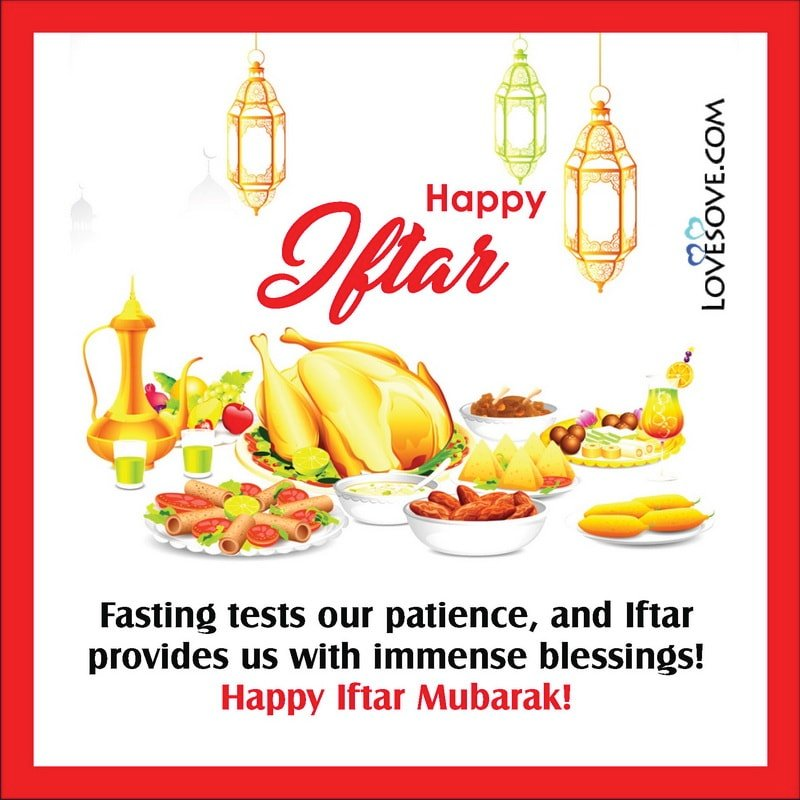 Iftar Wishes Quotes, Iftar Best Wishes, Iftar Dua Wishes, Iftar Love Messages,