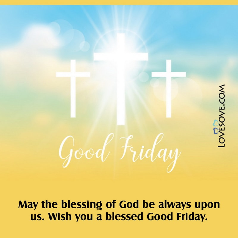 Happy Good Friday Wishes, Happy Friday Good Morning Wishes, Happy Friday Good Morning Quotes, Happy Good Friday Wishes Images, Happy Good Friday Greetings, Happy Easter And Good Friday Wishes, Happy Good Friday Wishes Sms, Happy Friday Good Morning Greetings,