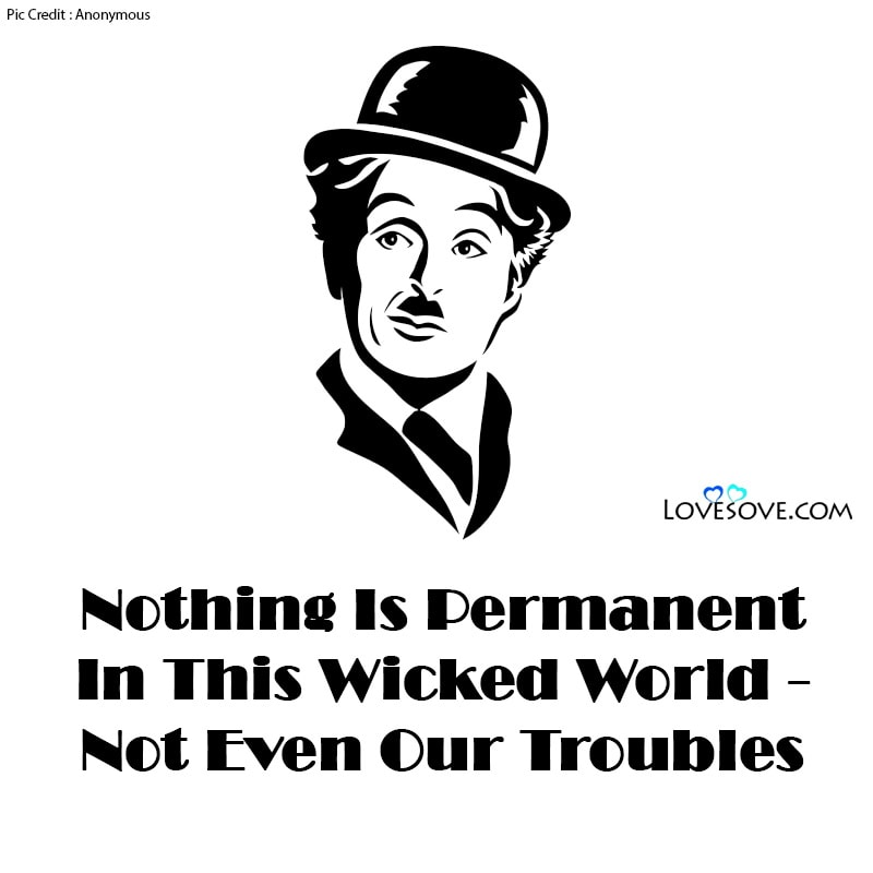Charlie Chaplin Quotes Life Can Be Wonderful, Charlie Chaplin Quotes Mirror, Charlie Chaplin Quotes Love Myself, Charlie Chaplin Quotes Goodreads, Charlie Chaplin Quote Einstein, Charlie Chaplin Quotes For Whatsapp,