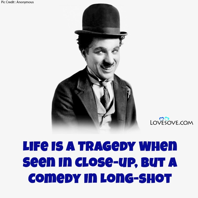Charlie Chaplin Quotes About Laugh, Charlie Chaplin Brainy Quotes, Charlie Chaplin Quotes On Rain, Charlie Chaplin The Kid Quotes, Charlie Chaplin Quotes Sad, Charlie Chaplin Chaplin Quotes, Charlie Chaplin Quotes 6 Best Doctors, Charlie Chaplin Quotes Marathi, Charlie Chaplin Quotes On Humanity, Charlie Chaplin Quotes Humanity,