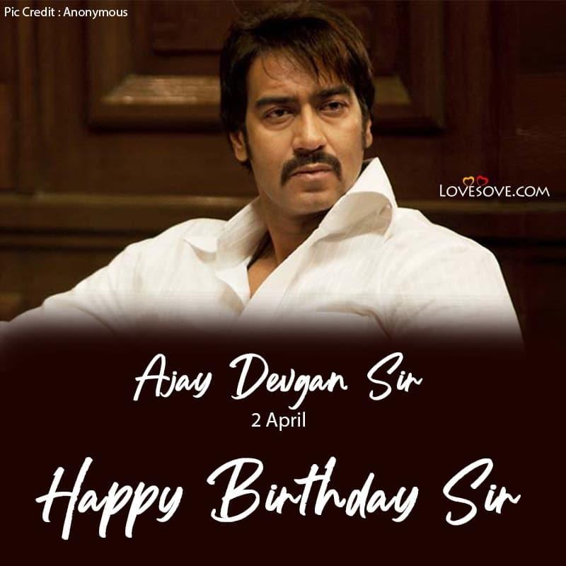 Ajay Devgan Action Dialogue, Happy Birthday Ajay Devgan, Ajay Devgan Happy Birthday Photo, Ajay Devgan Birthday Wishes, Ajay Devgan Happy Birthday,