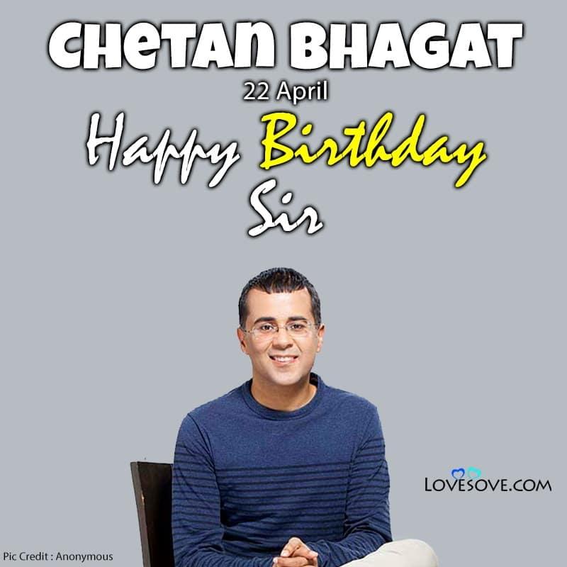 Happy Birthday Chetan Bhagat, Birthday Wishes For Chetan Bhagat, Chetan Bhagat Birthday Wishes, Chetan Bhagat Happy Birthday,