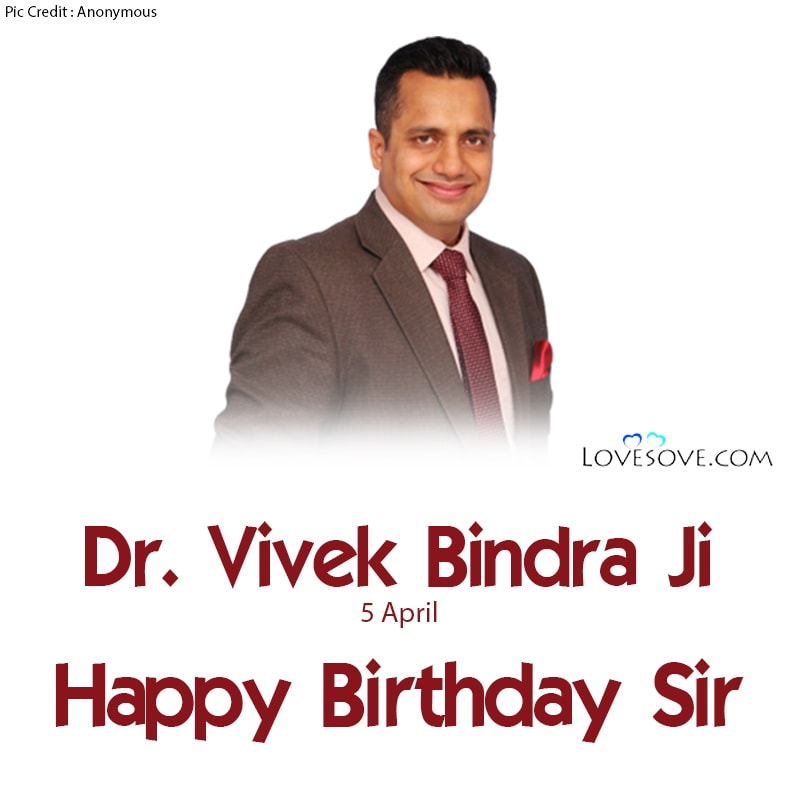 Dr. Vivek Bindra Lines, Dr. Vivek Bindra Thoughts, Happy Birthday Dr. Vivek Bindra, Dr. Vivek Bindra Birthday Wishes, Birthday Wishes For Dr. Vivek Bindra, Dr. Vivek Bindra Happy Birthday,