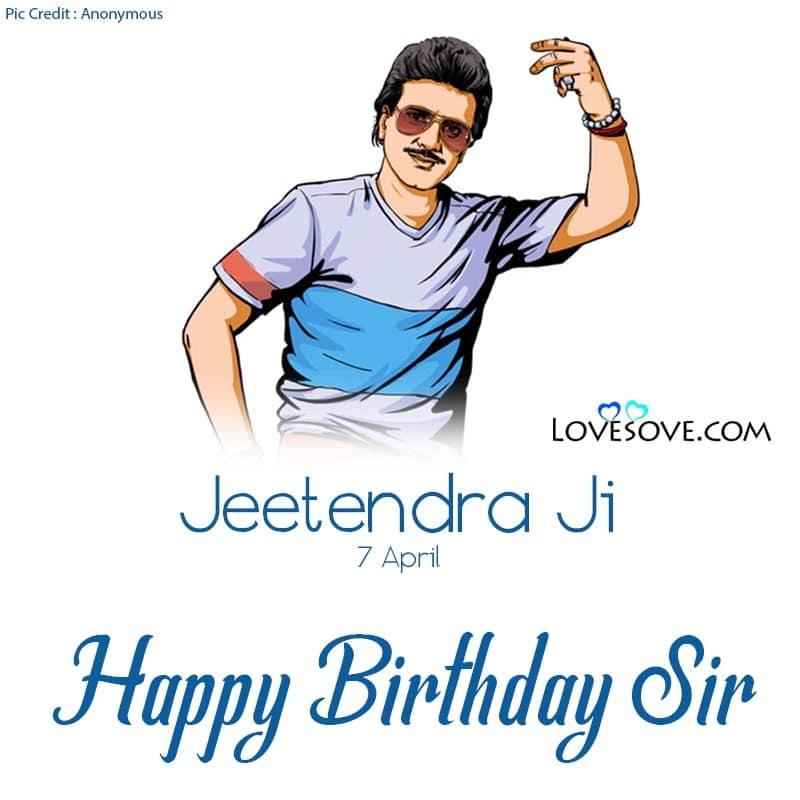 Happy Birthday Jeetendra, Jeetendra Birthday Wishes, Jeetendra Happy Birthday, Birthday Wishes For Jeetendra, Birthday Lines For Jeetendra,