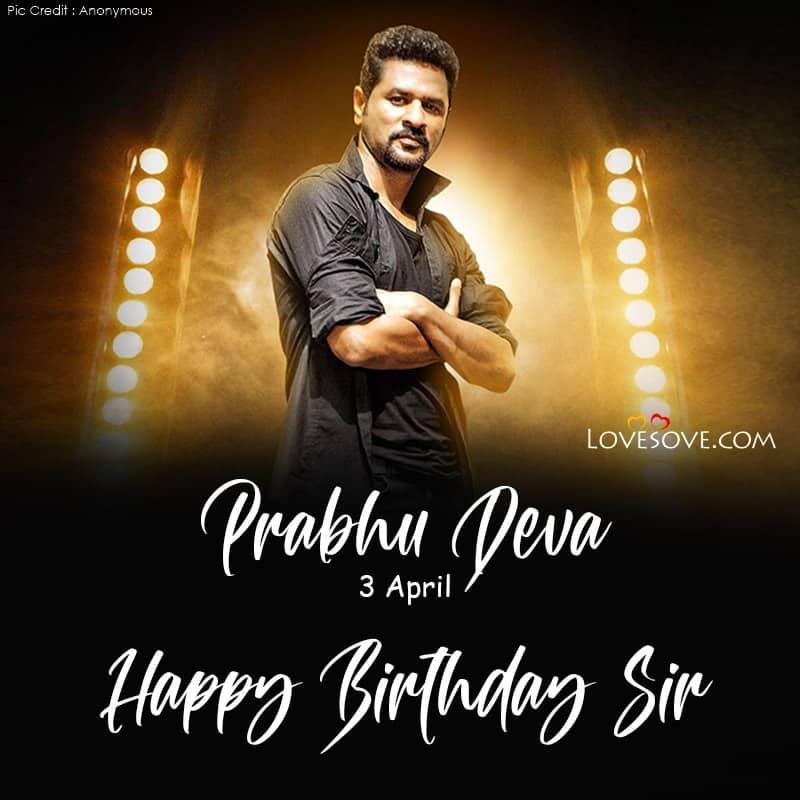 Happy Birthday Prabhu Deva, Prabhu Deva Happy Birthday Photo, Prabhu Deva Birthday Wishes, Prabhu Deva Happy Birthday,