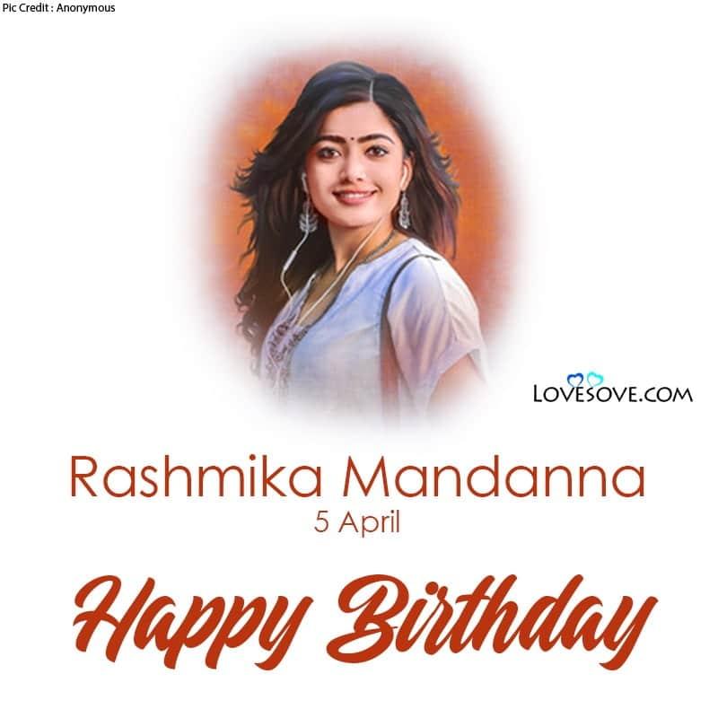 Happy Birthday Radhmika Mandanna, Radhmika Mandanna Birthday Wishes, Birthday Wishes For Radhmika Mandanna, Radhmika Mandanna Happy Birthday,
