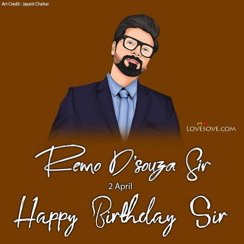 Happy Birthday Remo D'Souza, Remo D'Souza Happy Birthday Photo, Remo D'Souza Birthday Wishes, Remo D'Souza Happy Birthday,