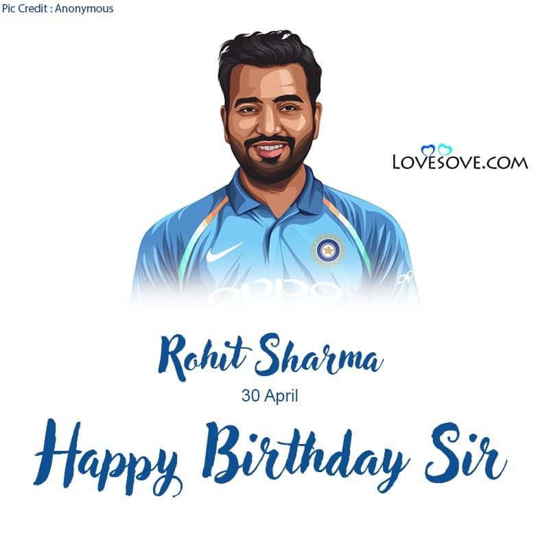Happy Birthday Rohit Sharma, Rohit Sharma Birthday Wishes, Birthday Wishes For Rohit Sharma, Rohit Sharma Happy Birthday,