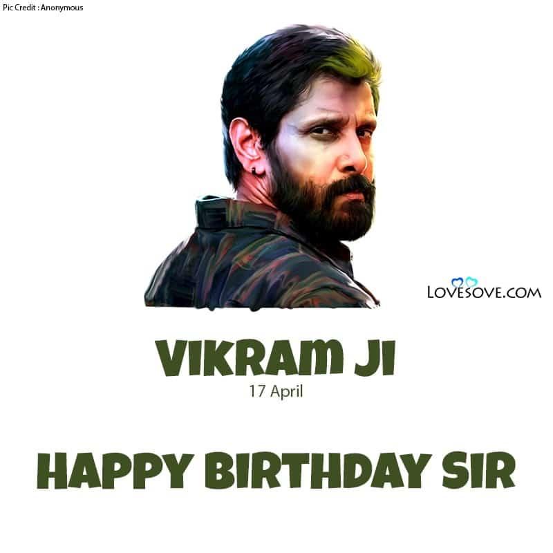 Vikram Happy Birthday, Happy Birthday Vikram Sir, Birthday Wishes For Vikram, Vikram Birthday Wishes,
