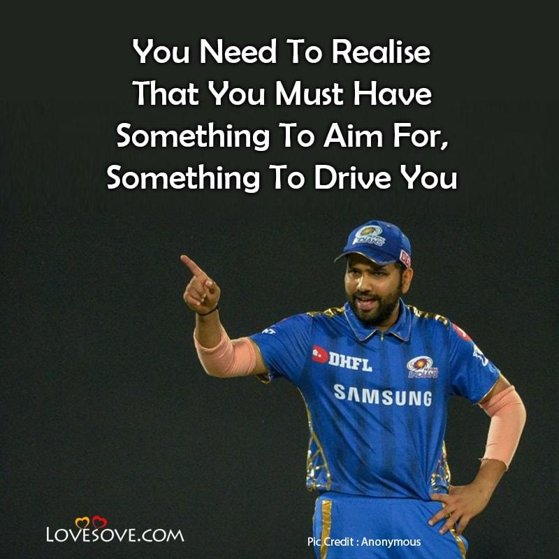 Rohit Sharma Birthday Wishes Quotes, Rohit Sharma Best Quotes, Rohit Sharma Pic With Quotes, Rohit Sharma Inspirational Quotes, Rohit Sharma Lines,
