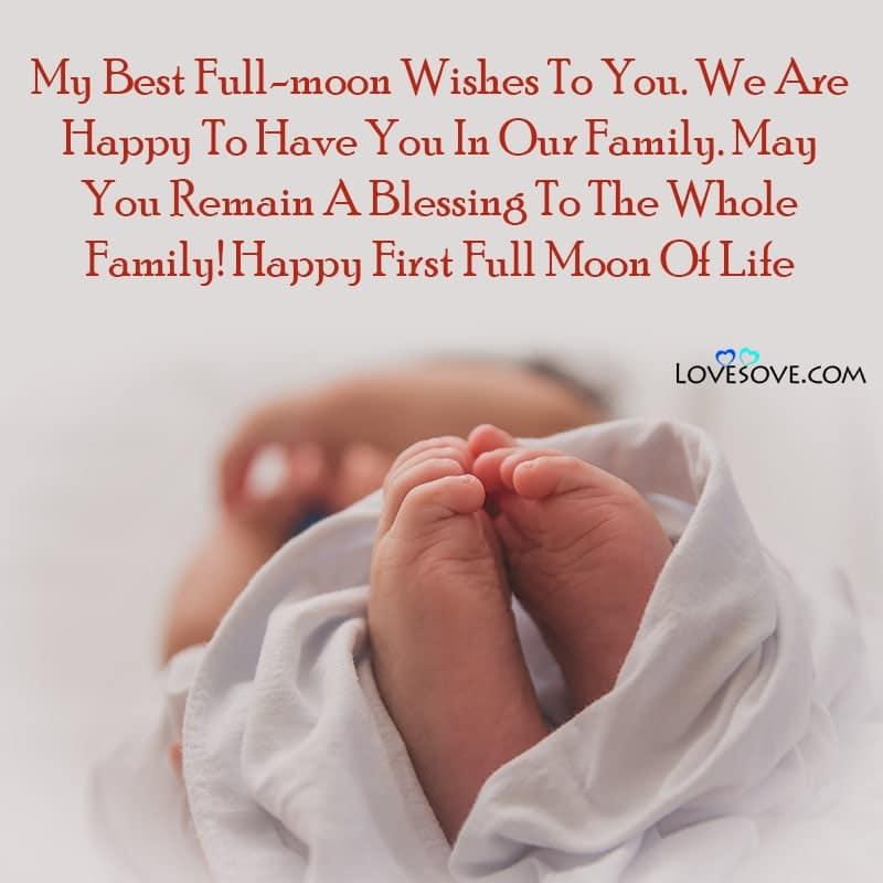 Full Moon Baby Wishes, Happy Full Moon Baby Wishes, Baby Full Moon Wishes Quotes, Happy Full Moon Baby Quotes, Happy Full Moon Quotes, How To Write Full Moon Wishes,